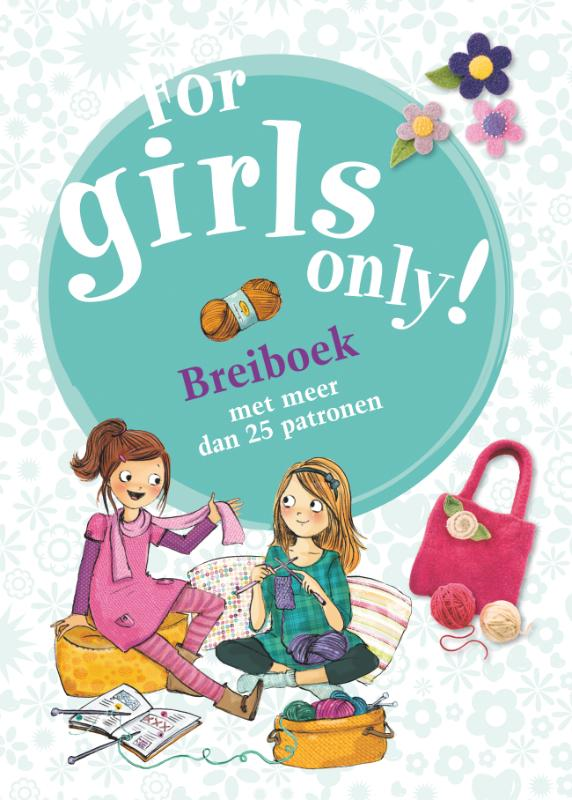 For Girls Only! breiboek