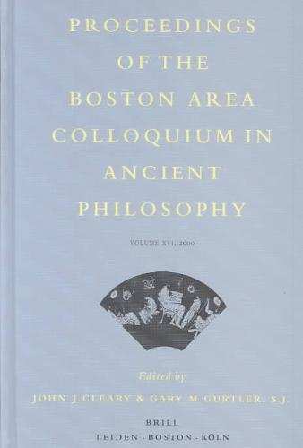 Proceedings of the Boston Area Colloquium in Ancient Philosophy, 2000