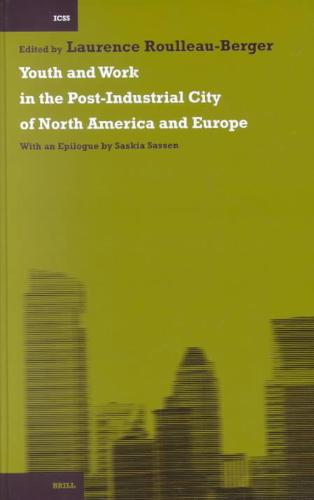 Youth and Work in the Post-Industrial City of North America and Europe
