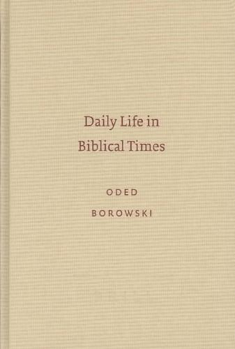 Daily Life in Biblical Times