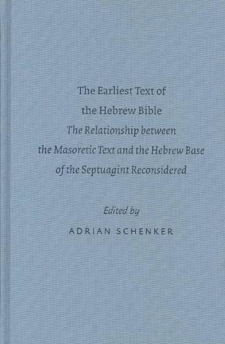 The Earliest Text of the Hebrew Bible