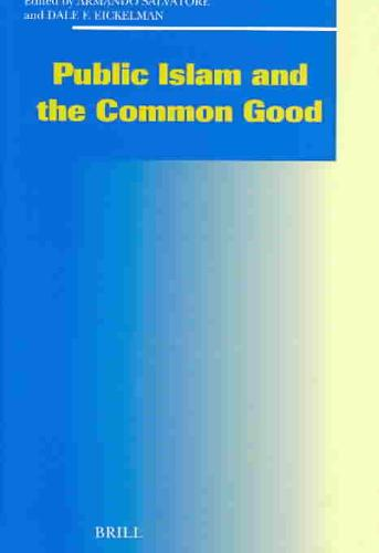 Public Islam and the Common Good