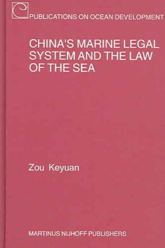 China's Marine Legal System And the Law of the Sea