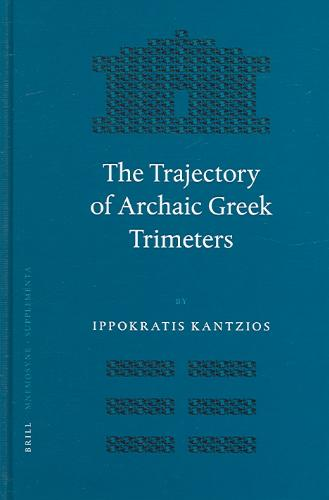 The Trajectory of Archaic Greek Trimeters