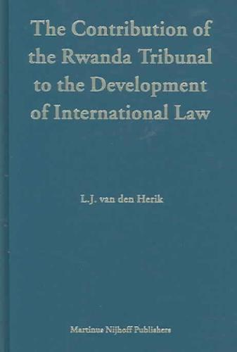 Contribution of the Rwanda Tribunal to the Development of International Law