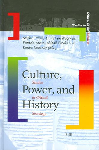 Culture, Power And History