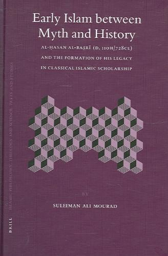 Early Islam Between Myth And History