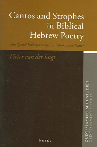 Cantos And Strophes in Biblical Hebrew Poetry