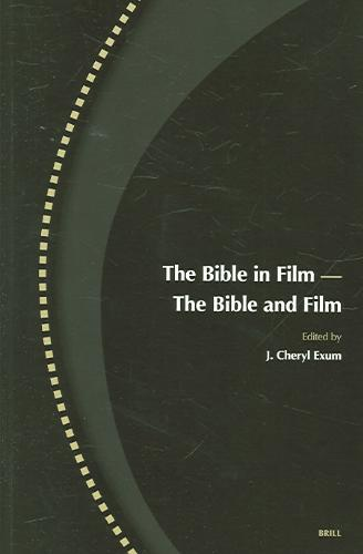 The Bible in Film - the Bible And Film