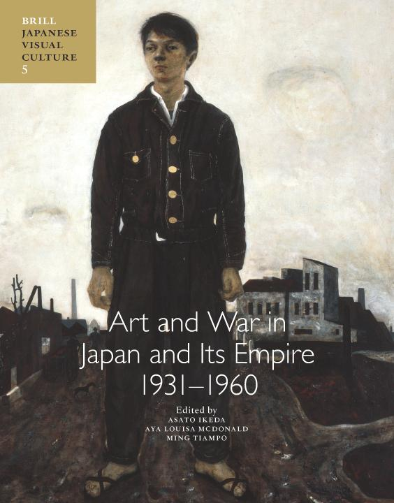 Art and war in Japan and its empire 1931-1960