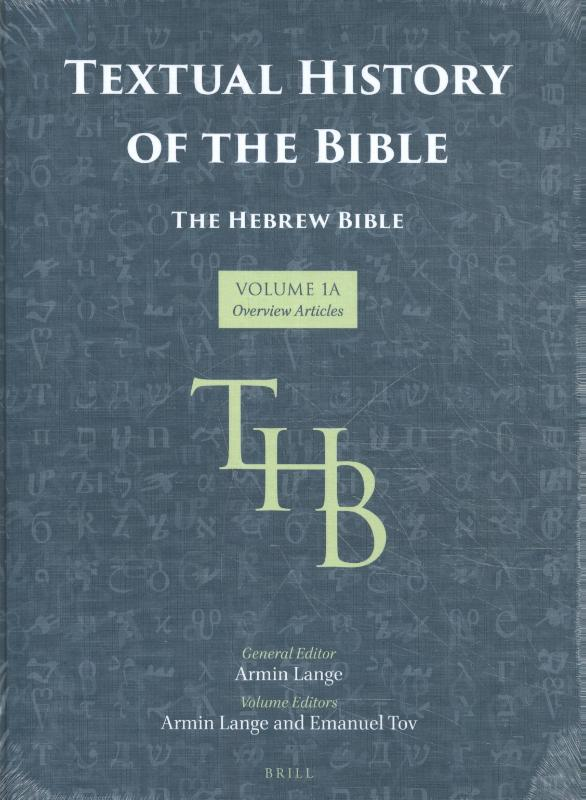 Textual History of the Bible Vol. 1A