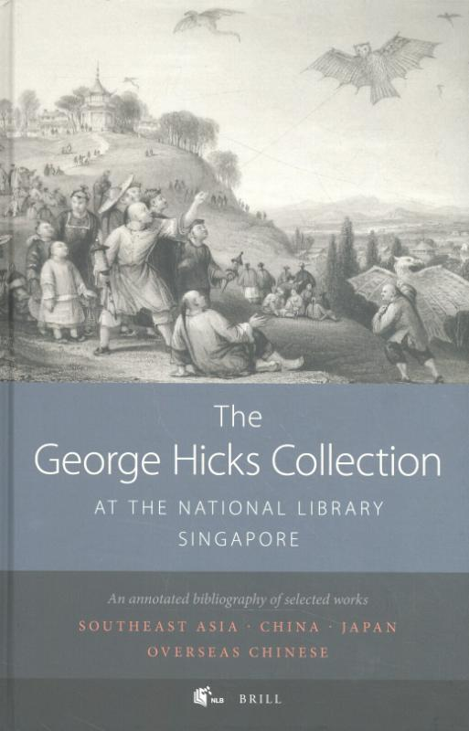 The George Hicks Collection at the National Library, Singapore