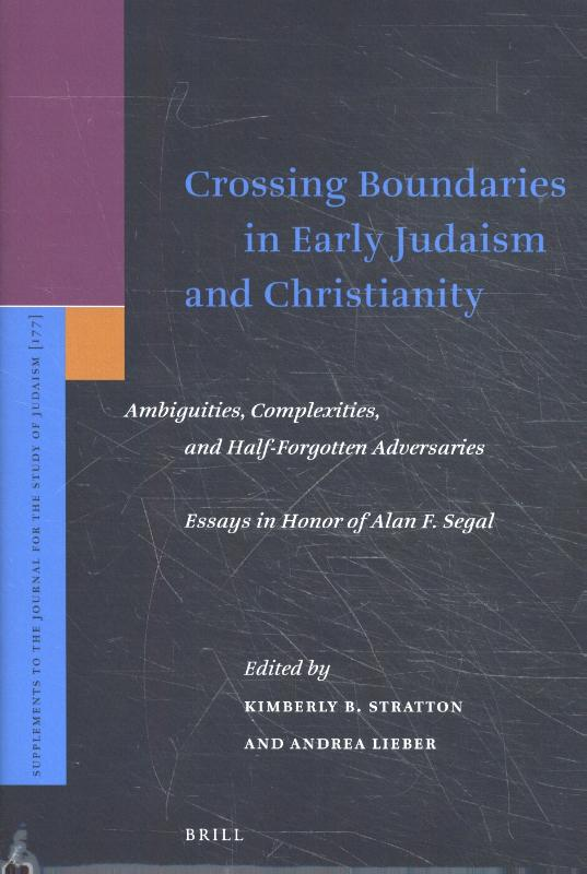 Crossing Boundaries in Early Judaism and Christianity