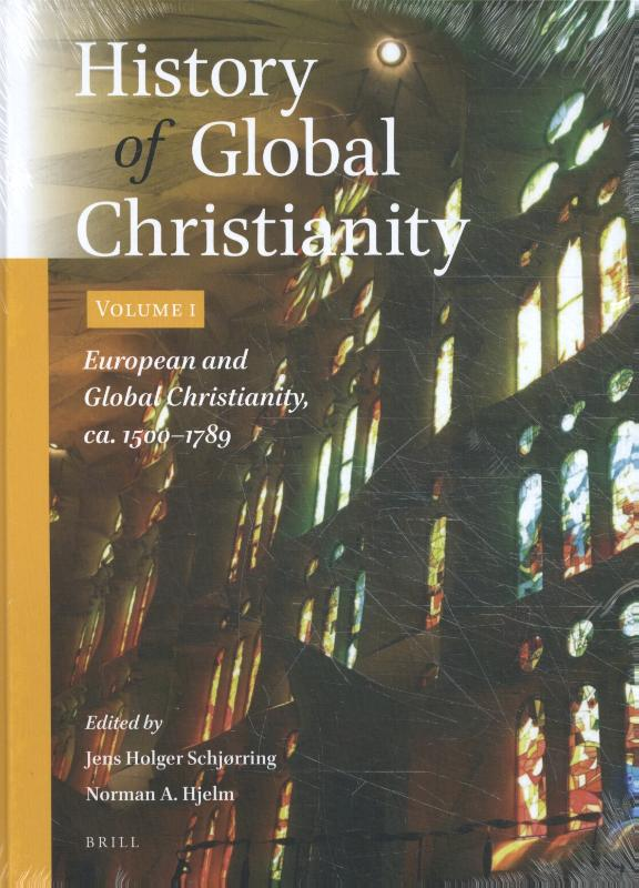 History of Global Christianity, Vol. I