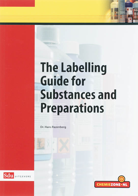 The Labelling Guide for Substances and Preparations