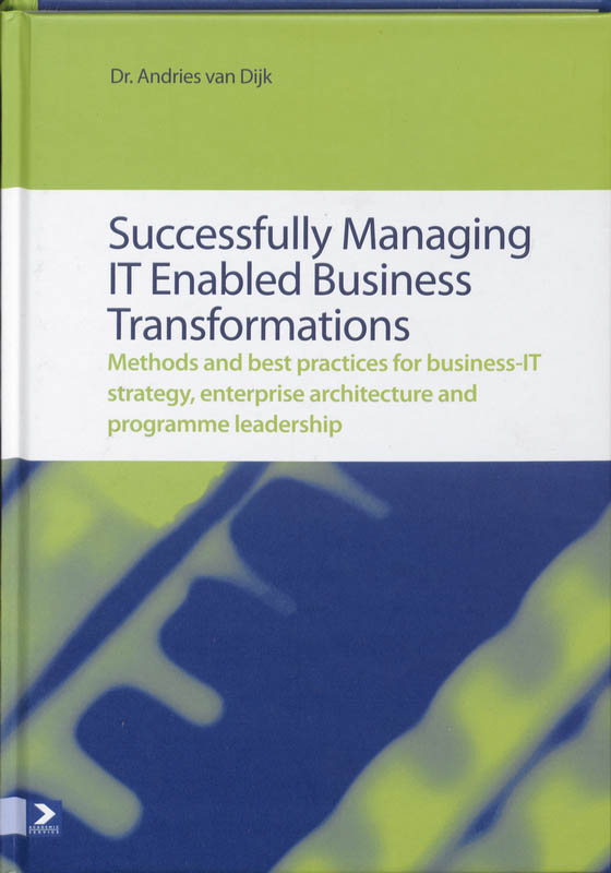 Succesfully managing IT Enabled Business Transformations