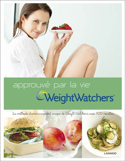 Weight Watchers - Approuvé par la vie