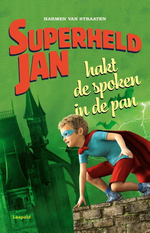 Superheld Jan hakt de spoken in de pan