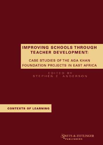 Improving Schools Through Teacher Development