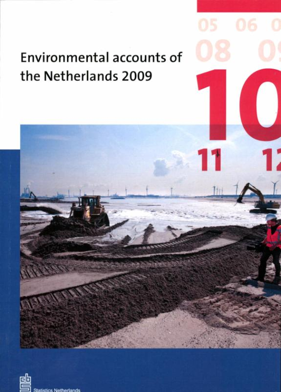 Enviromental accounts of the Netherlands 2009