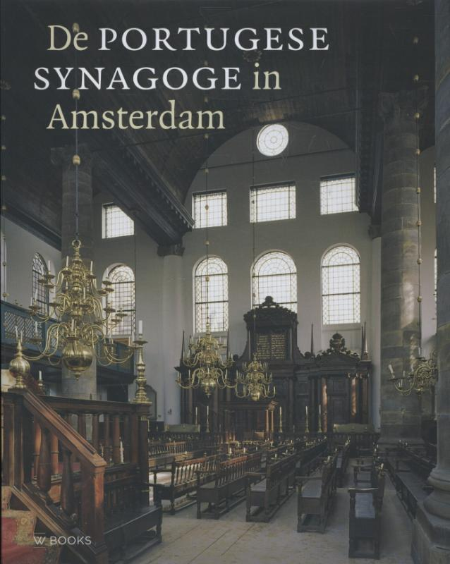 The Portuguese synagogue of Amsterdam