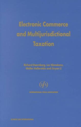 Electronic Commerce and Multijurisdictional Taxation