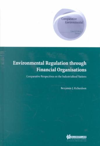 Environmental Regulation Through Financial Organisations