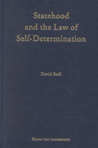 Statehood and the Law of Self-Determination