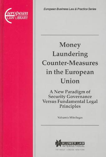 Money Laundering Counter-Measures in the European Union