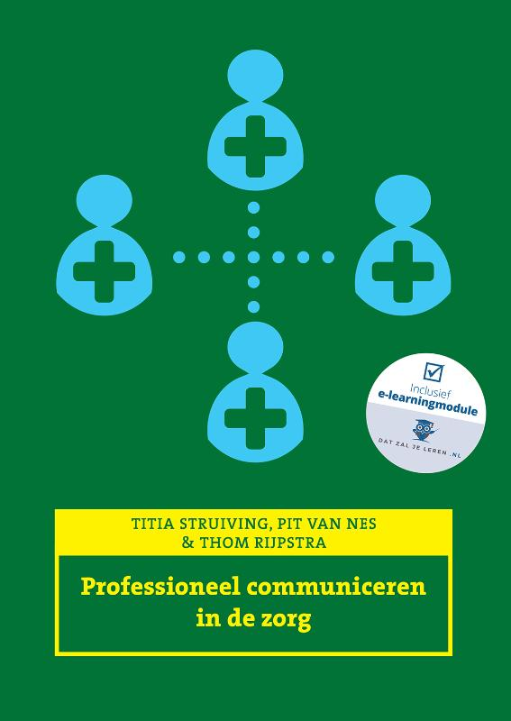 Professioneel communiceren in de zorg