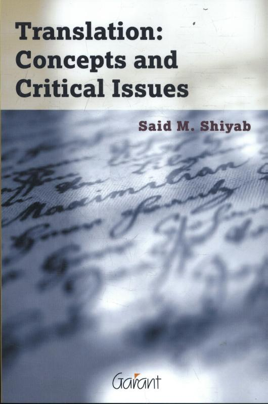 Translation: Concepts and Critical Issues