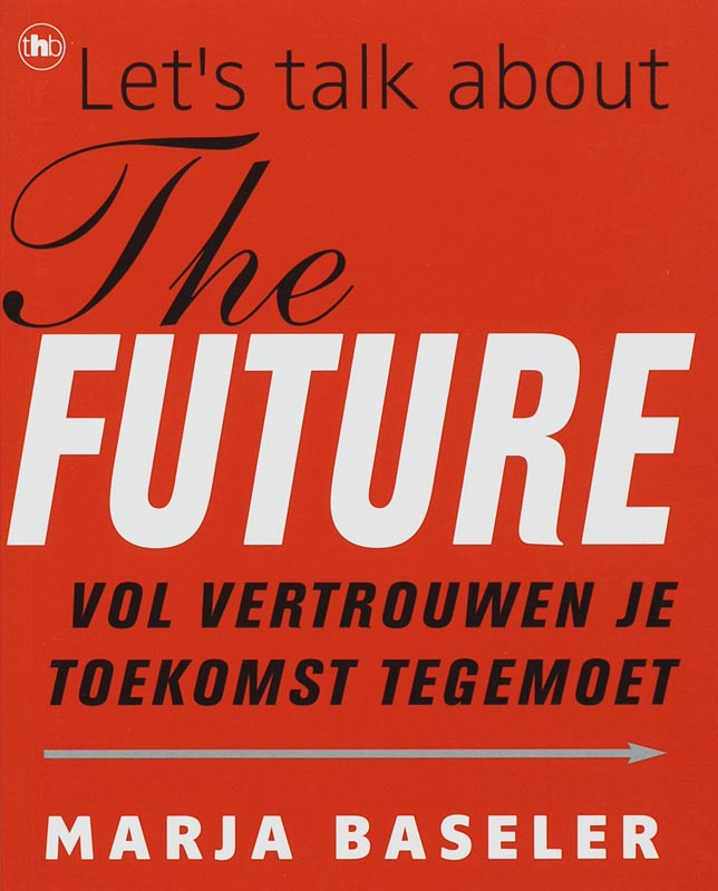 Let's talk about the future