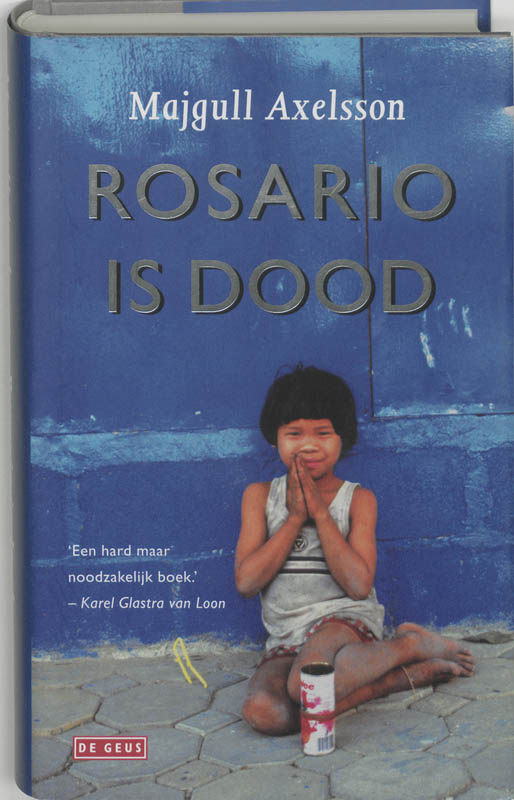 Rosario is dood