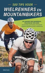 500 tips voor wielrenners en mountainbikers