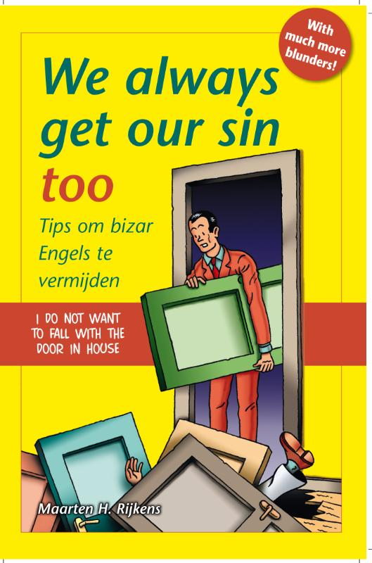 We always get our sin too