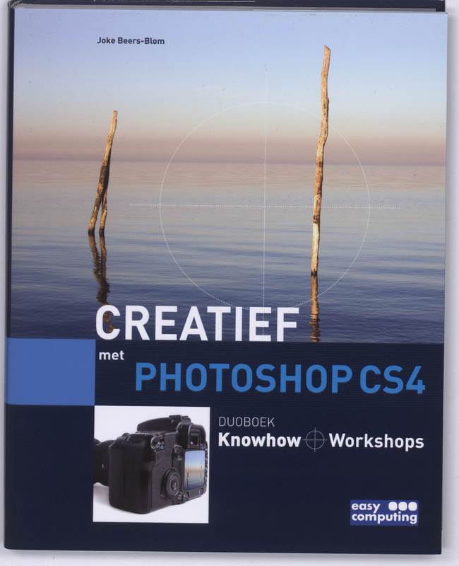 Digitale Fotografie creatief met Photoshop CS4