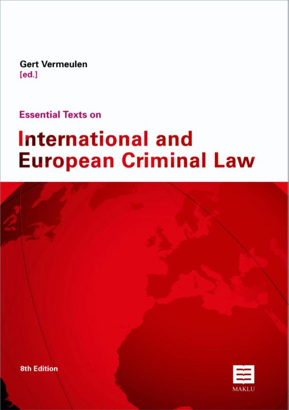 Essential texts on International and European criminal law