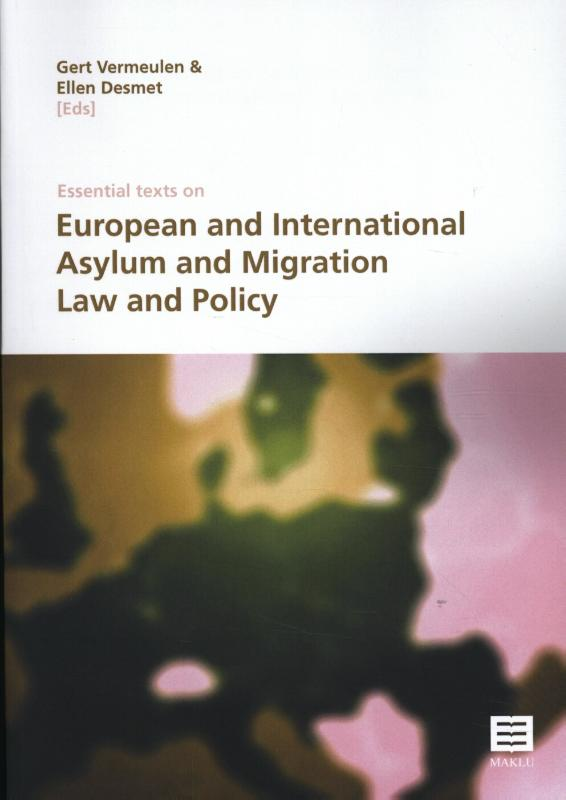 Essential texts on European and international asylum and migration law and policy