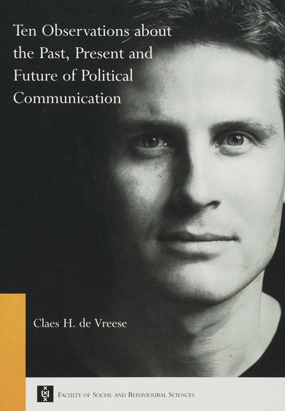 Ten Observations about the Past, Present and Future of Political Communication