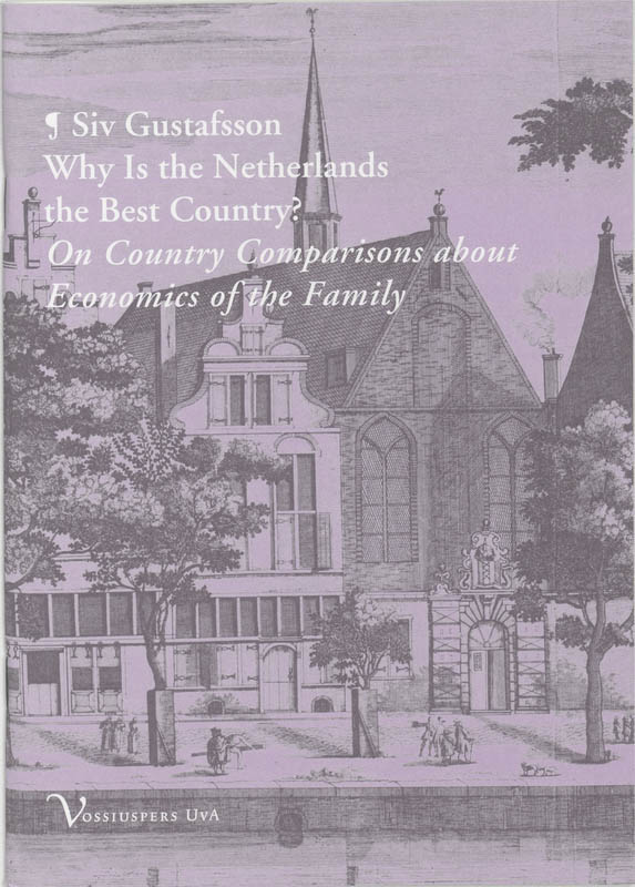 Why Is the Netherlands the Best Country?