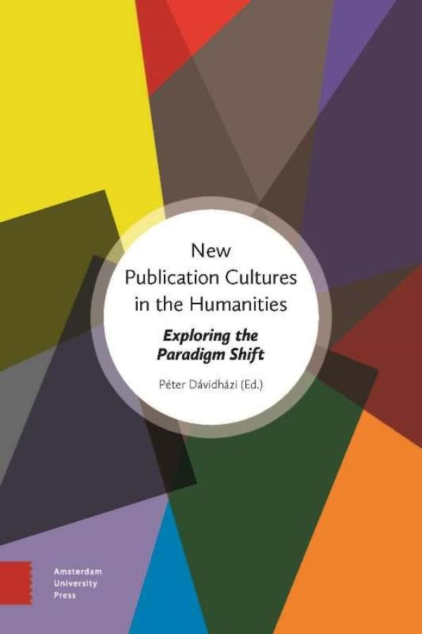 New publication cultures in the humanities