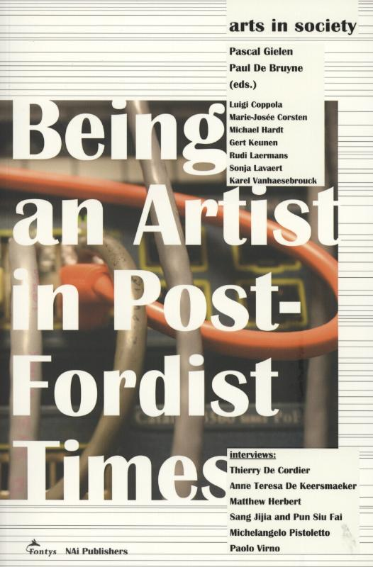 Being an artist in post-fordist times