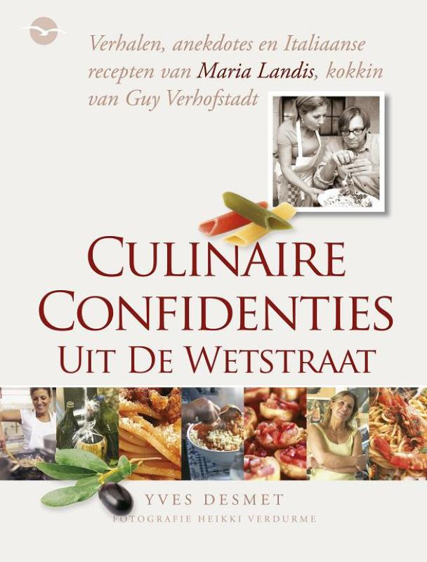 Culinaire confidenties uit de Wetstraat