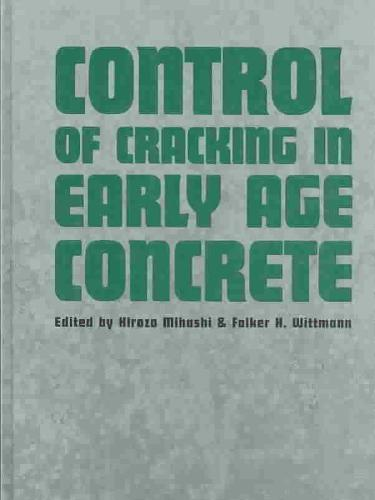 Control of Cracking in Early Age Concrete