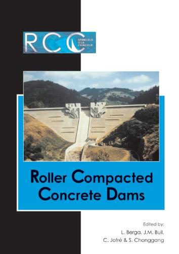 Roller Compacted Concrete Dams