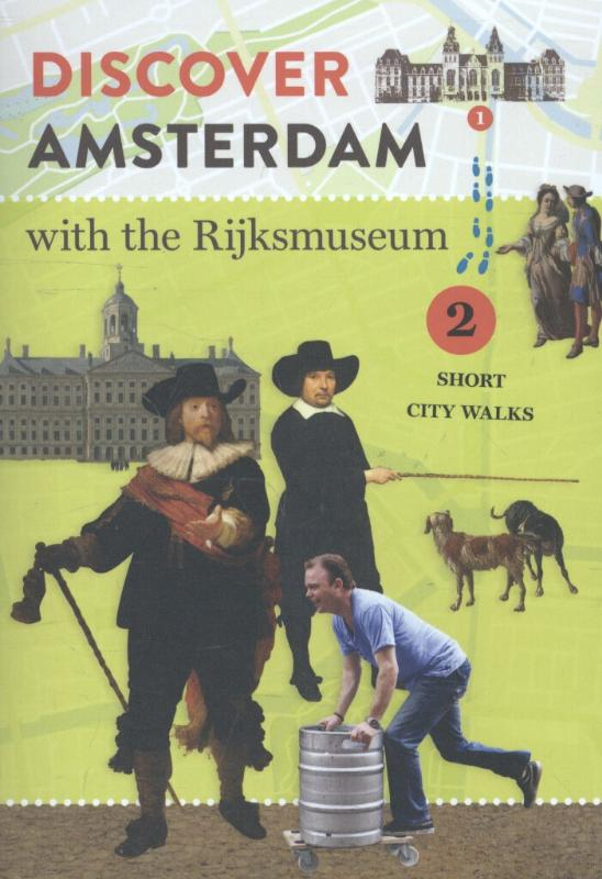 Discover Amsterdam with the Rijksmuseum