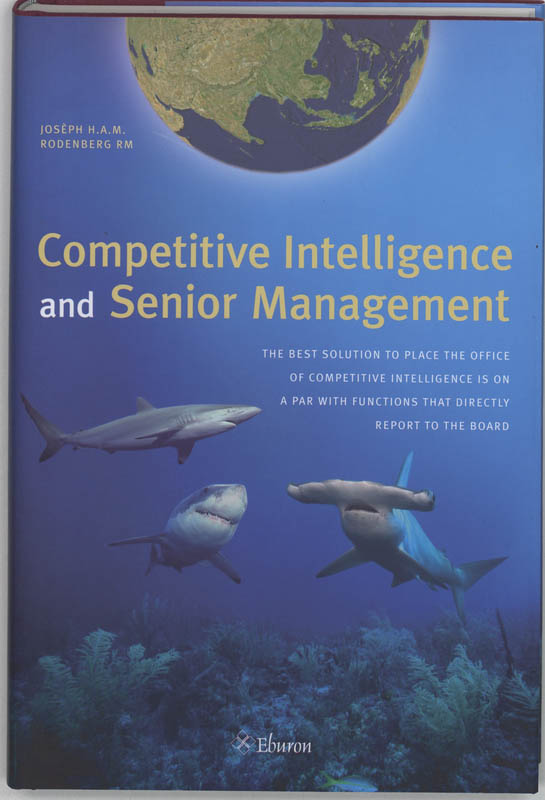 Competitive Intelligence and Senior Management