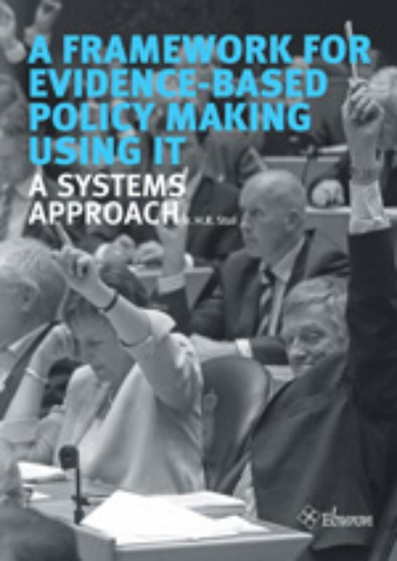 A framework for evidence-based policy making using IT