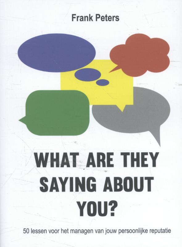 What are they saying about you?