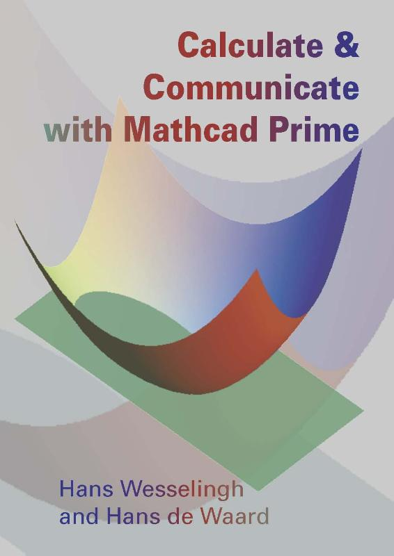Calculate & Communicate with mathcad prime